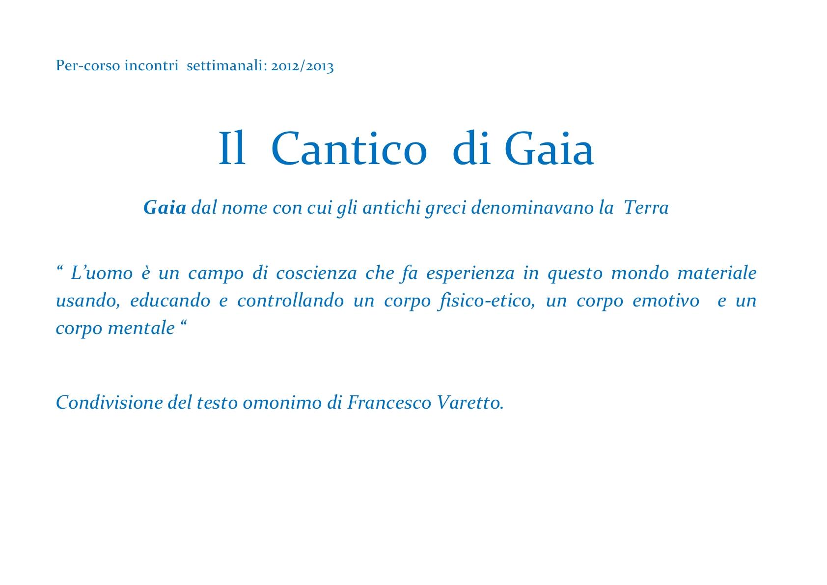 ALI   per-corso   -   Il  Cantico  di Gaia -2012 & 2013